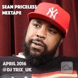 Sean Priceless Mixtape - April 2016