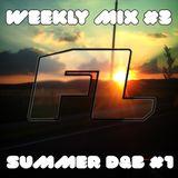 Weekly Mix #3 Summer D&B #1