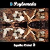 Psylomeda (Guest Dj Set) Recorded at Chill-Out Universo Paralello 2003 (Alto Paraiso GO Brasil)