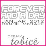 Deejay tobicé - forever and a day
