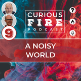EP009 A Noisy World