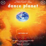 """Grooverider - Dance Planet """"Return Of The Detonator"""" 30th July 1993"""