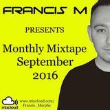 Francis M Presents: Monthly Mixtape September 2016