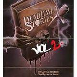 DEADTIME STORIES....VOL...2