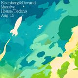 Eisenberg & Devand - Massive House/Techno Aug '15