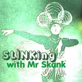 Slinkcore Sessions003: Guest Mix - Slinking with Mr Skank