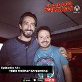 Episodio 43 - Pablo Molinari
