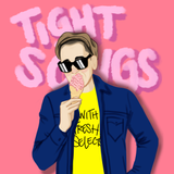 Tight Songs - Episode #104 (June 4th, 2016)