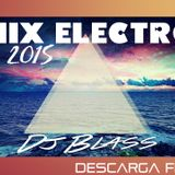 New Mix Electro House Rave 2015 Dj Blass  Set