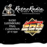 RADIO LUXEMBOURG - FINAL CLOSE DOWN - 30-12-1992 - THE LAST 90 MINUTES