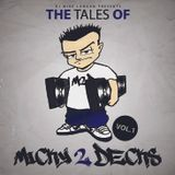 The Tales Of Micky 2 Decks Vol. 1