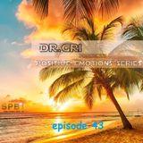 Dr.Gri - Positive Emotions #43