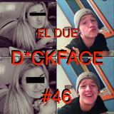 EL DUE 'D*ckface' Mix #46 (10-04-2013