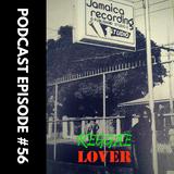 Greatest Studio One Riddims - Reggae Lover - Episode 56