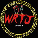 WRTJ Episode 4 - July 24, 2015