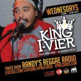 4-30-14 KING I-VIER TAKES OVER RANDY'S REGGAE RADIO!
