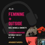 FEMININE + OUTside #29 - 28.10.17