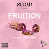 FRUITION: SUGAR STYLE PARLOR SUMMER 16 MIX hosted by DJ KELLY GREEN