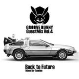 """Groove Bunny Guest Mix #4/""""Back to Future"""" by tunelee"""