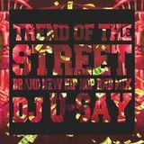 TREND OF THE STREET DJ U-SAY VOL.3