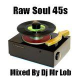 Raw Soul 45 Mix