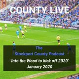 Into the Wood as County kick off 2020