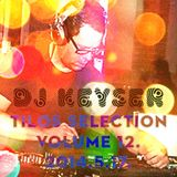 Tilos Selection Vol. 12. - DJ KEYSER (tilos.hu) - 2014.5.17