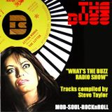 What's The Buzz - Radio Show - Selections by Steve Taylor, 07th March 2012