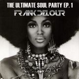 The Ultimate Soul Party Episode 1