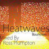 Heatwaves & Bouncism #PLAYSTEMS