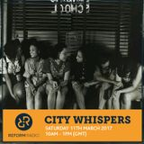 City Whispers 11th March 2017