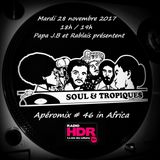 Apéromix #46 Soul & Tropiques in Africa. Radio HDR.28/11/2017