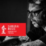 Presha // Samurai Music Official Podcast 17