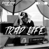 Deejay Sonic - TrapLife