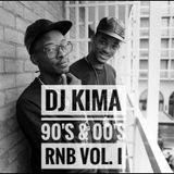 Dj Kima 90's & 00's RnB Vol. I
