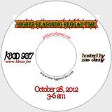 Higher Reasoning Reggae Time 10.28.12