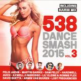 538 Dance Smash 2015 Vol.3