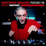 Habstrakt - Bass Music Magazine Podcast 08