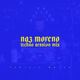Naz Moreno, Techno Session.wav