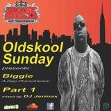 OldkskoolSunday presents: Biggie A Rap Phenomenon