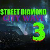 STREET DIAMOND - CITYWAVE 3