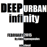 Deep Urban Infinity (February 2015) By Akis Egonopoulos