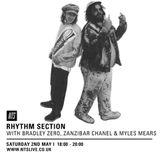 Rhythm Section w/ Bradley Zero, Zanzibar Chanel & Myles Mears - 2nd May 2015
