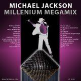 MICHAEL JACKSON MILLENIUM MEGAMIX (2001)