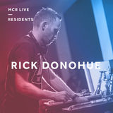 Rick Donohue - Tuesday 19th March 2019 - MCR Live Residents