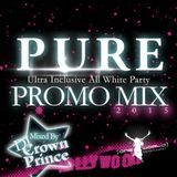 Pure - The Hollywood Edition Promo Mix by DJ Crown Prince