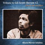 Black Mir Selekta : Tribute to Gil Scott Heron, covers & samples #2