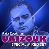 Rafa Zoukman - UAIZOUK 2015 Special Mixed Set