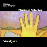 Musique Selector | Vocal Jazz