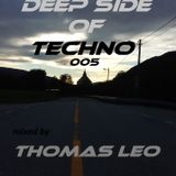 Thomas Leo pres. Deep Side Of Techno (005)